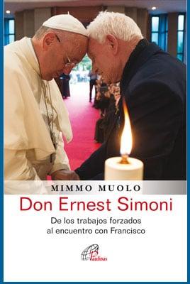 Don Ernest Simoni testigo de la fe