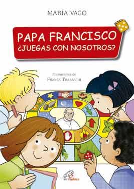 Papa Francisco¿Juegas con nosotros?