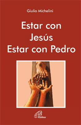 Estar con Jesús estar con Pedro