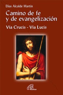 Camino de fe y de evangelización