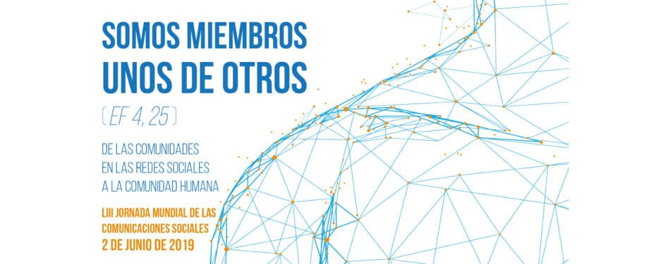 53 Jornada Mundial Comunicaciones Sociales