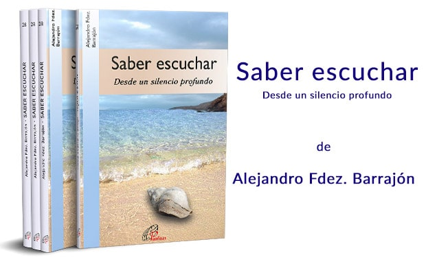 Saber escuchar, de Alejandro Fernández Barrajón (Paulinas)